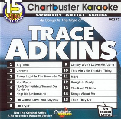 Chartbuster Karaoke: Trace Adkins