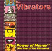 The Power of Money: The Best of the Vibrators