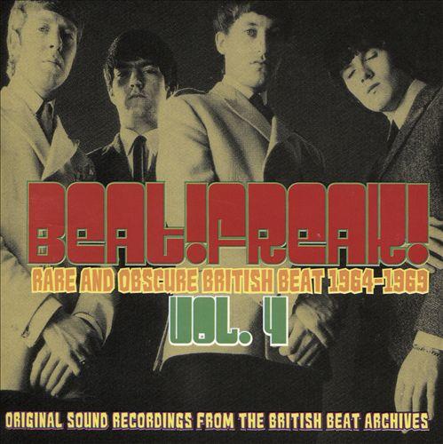 Beatfreak!, Vol. 4: Rare and Obscure British Beat 1964-1969