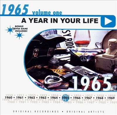 A Year in Your Life: 1965, Vol. 1