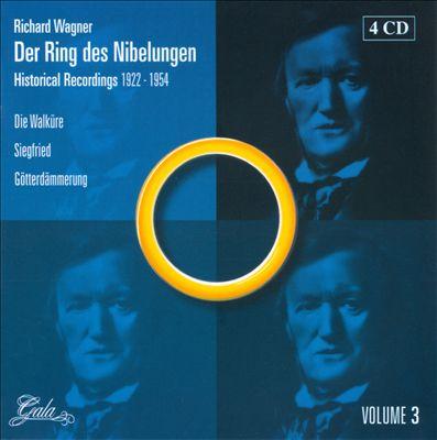 Der Ring des Nibelungen: Historical Recordings 3