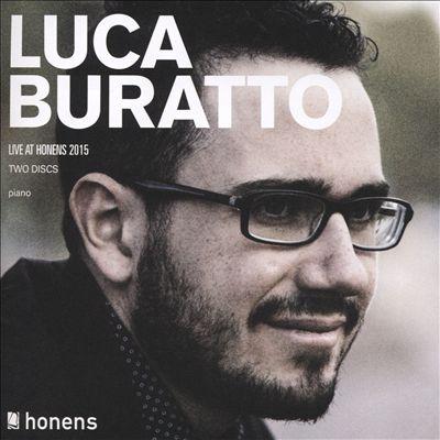 Luca Buratto: Live at Honens 2015