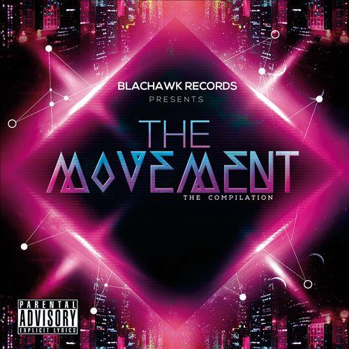 The Movement [Blachawk Records]
