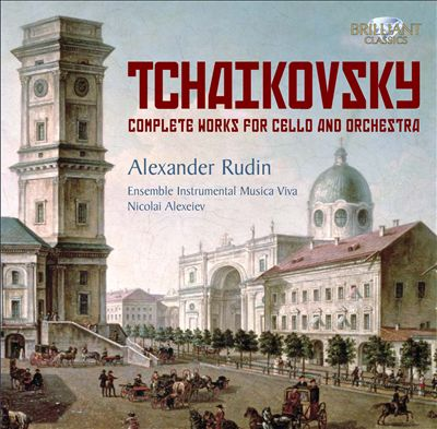 Tchaikovsky: Complete Works for Cello & Orchestra