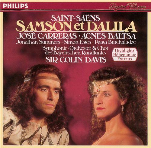 Saint-Saëns: Samson et Dalila (Highlights)