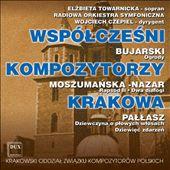 Wspólczesni: Bujarski; Kompozytorzy: Moszumanska -Nazar; Krakowa: Pallasz