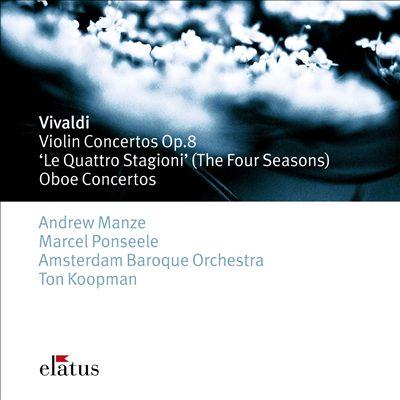 Vivaldi: Violin Concertos Op. 8; Le Quattro Stagioni (The Four Seasons); Oboe Concertos