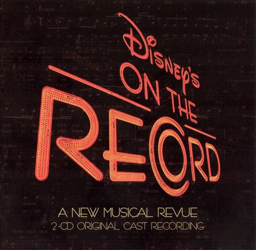 Disney's On the Record [Original Cast Recording]