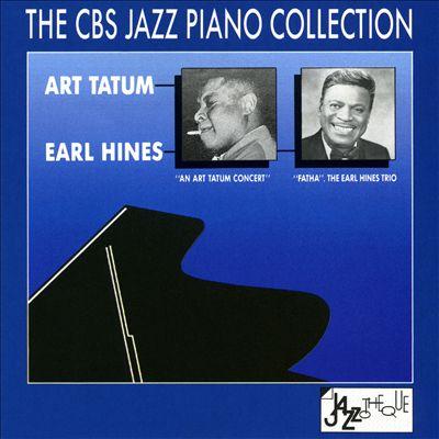 The CBS Jazz Piano Collection: An Art Tatum Concert/Fatha