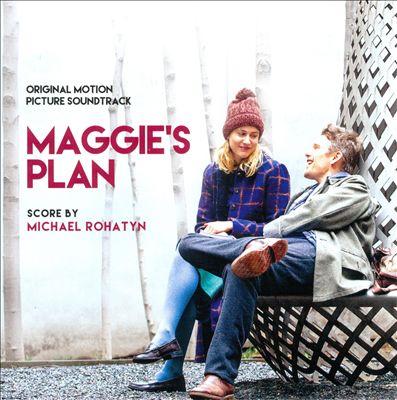 Maggie's Plan [Original Motion Picture Soundtrack]