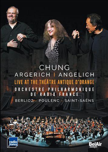 Chung, Argerich, Angelich: Live at the Théâtre Antique d'Orange [Video]