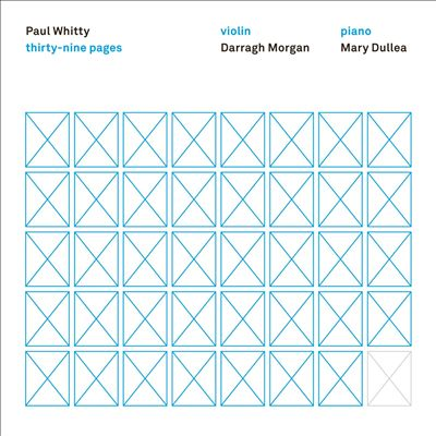 Paul Whitty: Thirty-Nine Pages