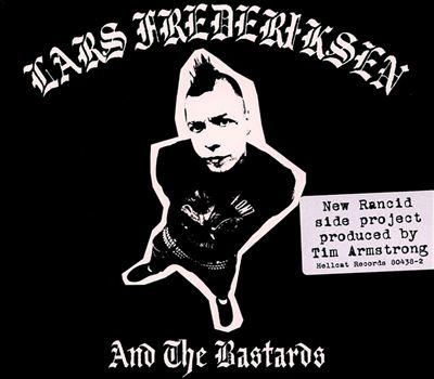 Lars Frederiksen & the Bastards