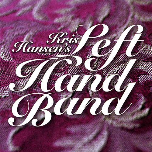 Kris Hansen's Lefthand Band