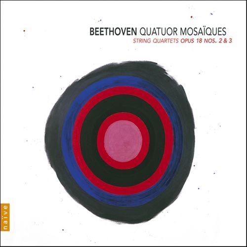 Beethoven: String Quartets Op. 18, Nos. 2 & 3