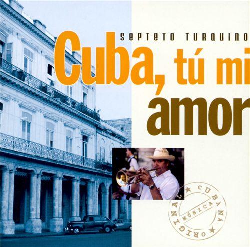 Cuba Tu Mi Amor