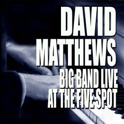 Big Band Live at the Five Spot