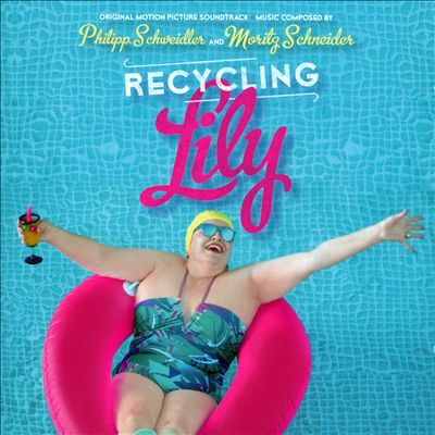 Recycling Lily [Original Motion Picture Soundtrack]