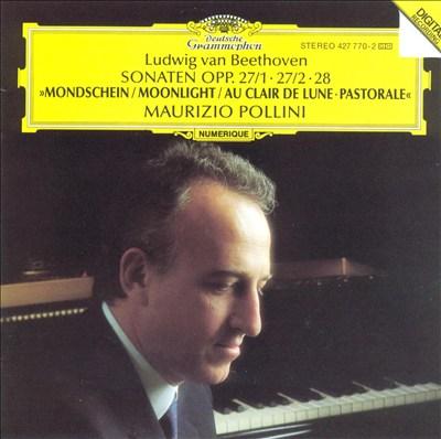 "Beethoven: Sonaten Opp. 27/1, 27/2, 28 ""Moonlight"""