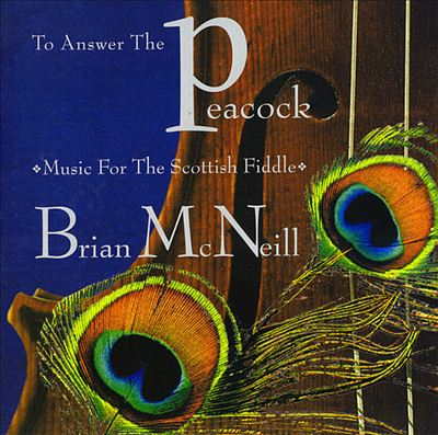 To Answer the Peacock: Music for Scottish Fiddle