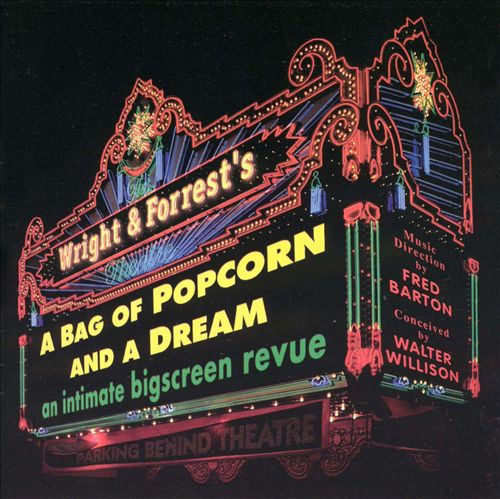 Wright & Forrest's A Bag of Popcorn and a Dream (revue)