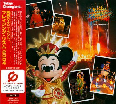 Tokyo Disneyland: Blazing Rhythms 2004