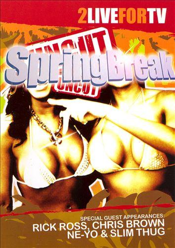 Spring Break: Uncut [DVD]