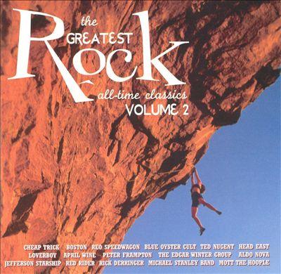 Greatest Rock: All-Time Classics, Vol. 2
