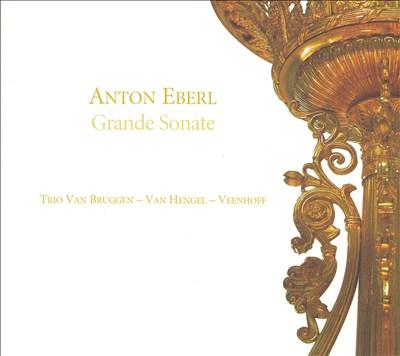 Anton Eberl: Grande Sonate