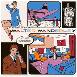 The World of Walter Wanderley