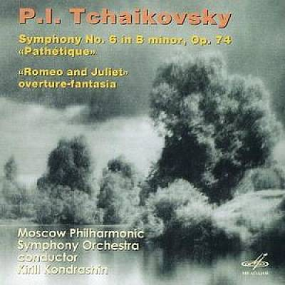 "Tchaikovsky: Symphony No. 6 ""Pathétique""; Romeo and Juliet Overture-Fantasia"