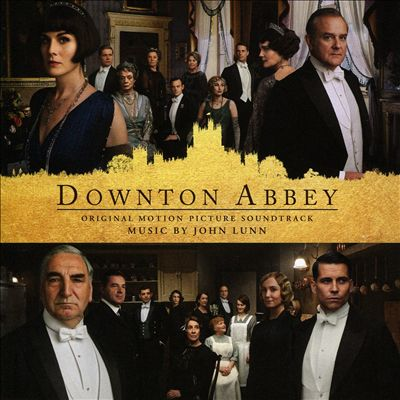 Downton Abbey [Original Motion Picture Soundtrack]