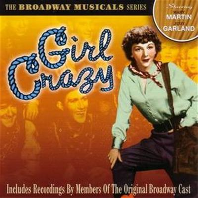 Girl Crazy [1951 Studio Cast]