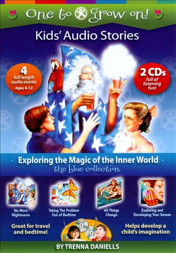 One To Grow On! Kids' Audio Stories: the Blue Collection