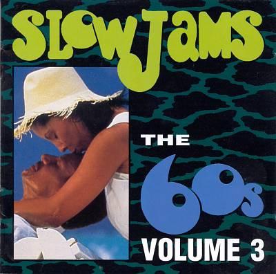 Slow Jams: The '60s, Vol. 3