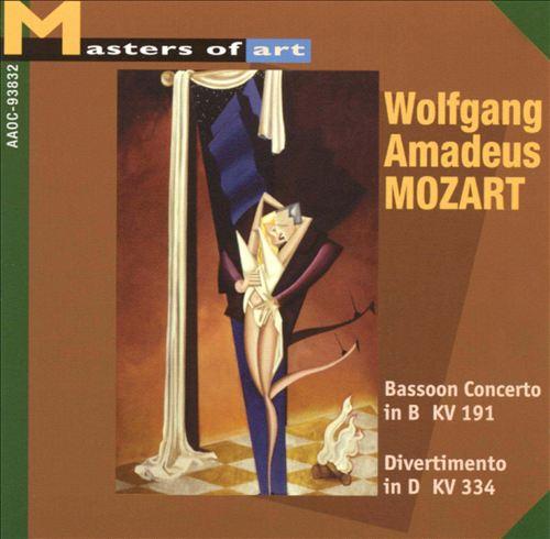 Mozart: Bassoon Concerto in B, KV D191; Divertimento in D, KV 334