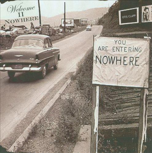 Welcome II Nowhere