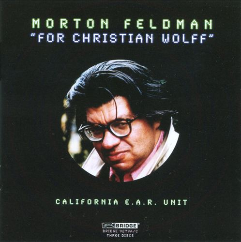 Morton Feldman: For Christian Wolff