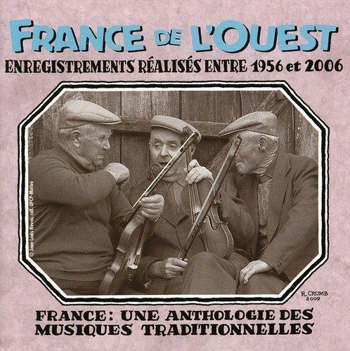 France: Une Anthologie France de l'Ouest 1956-2006