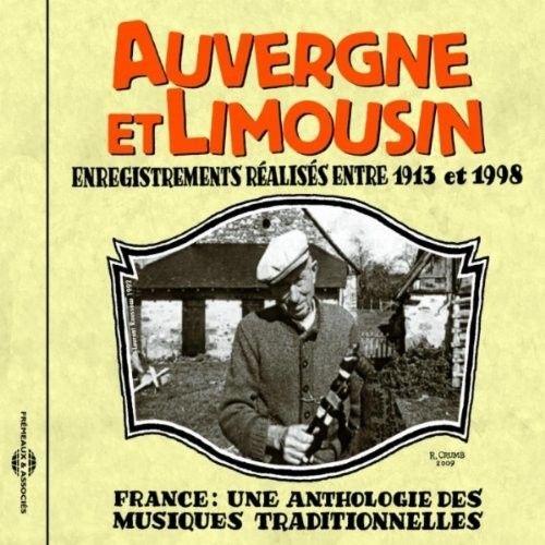 France: Une Anthologie Auvergne et Limousin 1913-1998