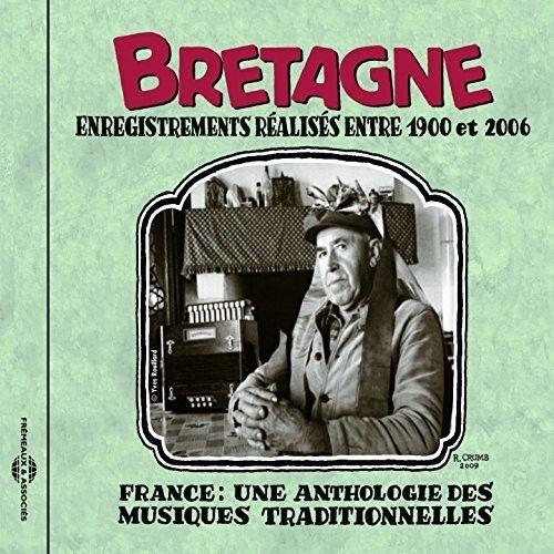 France: Une Anthologie Bretagne 1900-2006