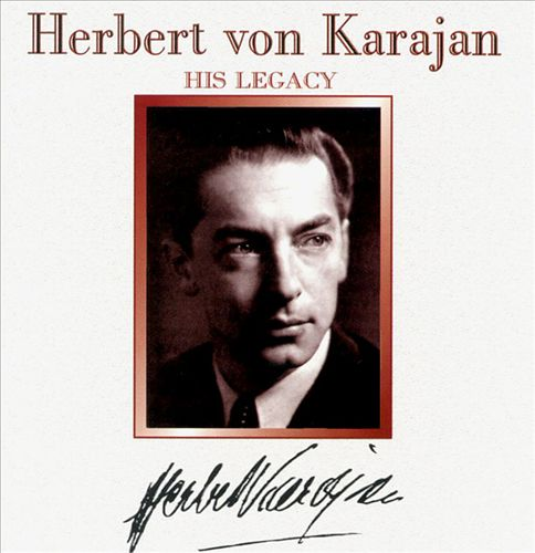 Karajan: His Legacy