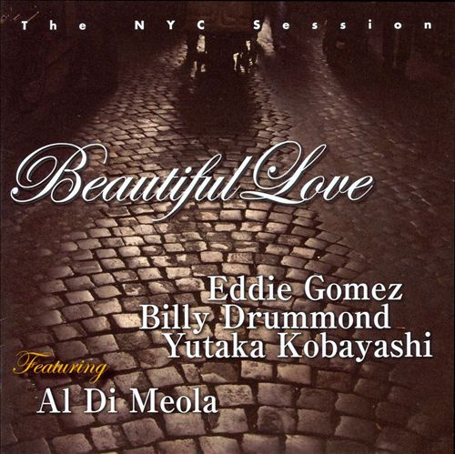 Beautiful Love: The NYC Session Featuring Al di Meola