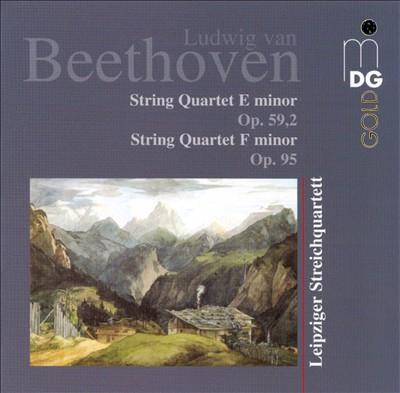 Beethoven: String Quartet E minor, Op. 59/2; String Quartet F minor, Op. 95
