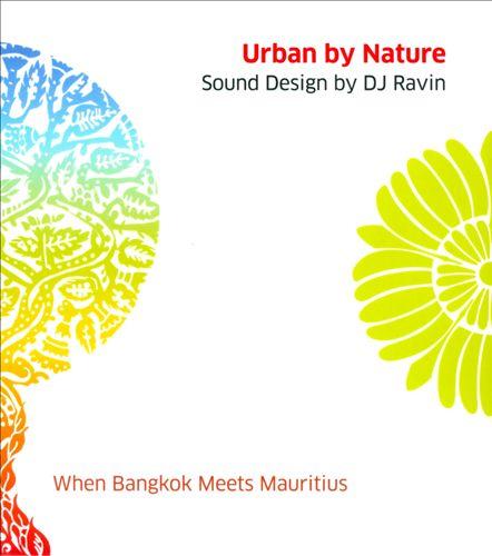 Urban by Nature: When Bangkok Meets Mauritius