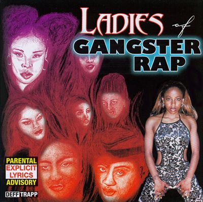 The Ladies of Gangster Rap