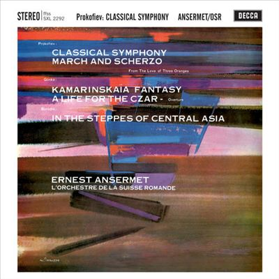 Prokofiev: Classical Symphony; March and Scherzo; Glinka: Kamarinska Fantasy; A Life of the Czar