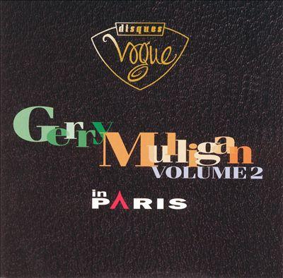 Gerry Mulligan in Paris, Vol. 2
