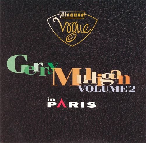 Gerry Mulligan in Paris, Vol. 2