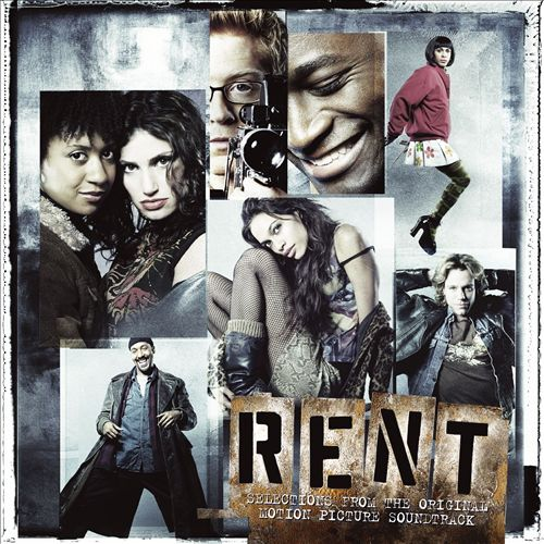 Rent [Selections from the Original Soundtrack]